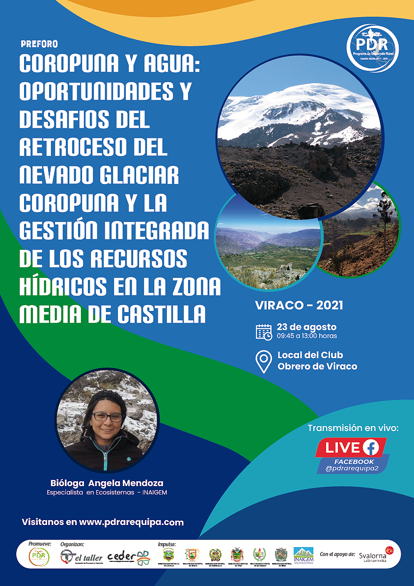 """Preforo: """"Coropuna y agua: oportunidades y desafíos del retroceso del nevado glaciar Coropuna y la gestión integrada de los recursos hídricos en la Zona Media de Castilla"""" – Viraco"""