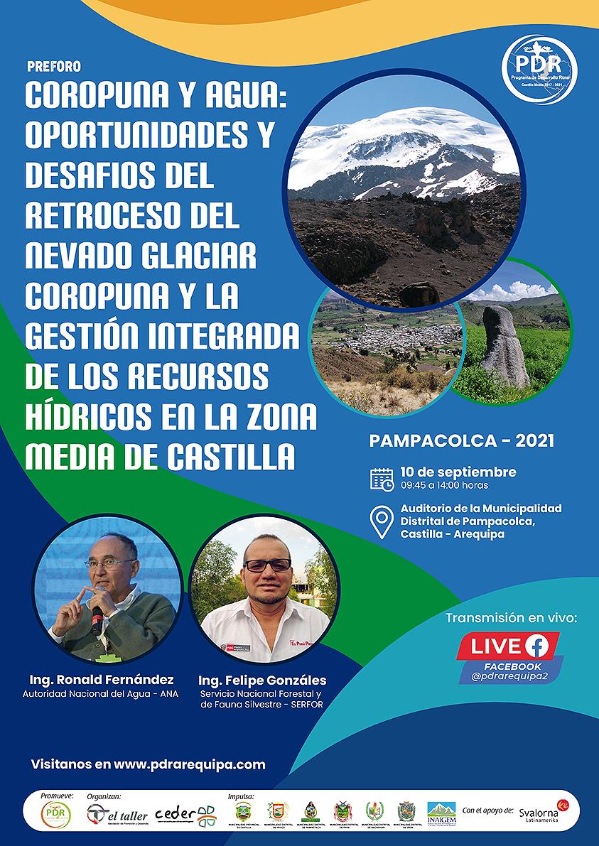 """Preforo: """"Coropuna y agua: oportunidades y desafíos del retroceso del nevado glaciar Coropuna y la gestión integrada de los recursos hídricos en la Zona Media de Castilla"""" – Pampacolca"""